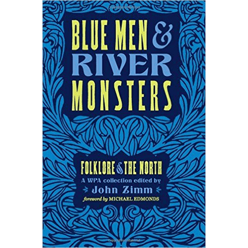 Blue Men & River Monsters by John Zimm | Douglas County Historical Society