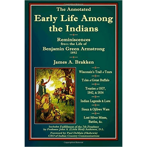The Annotated Early Life Among the Indians – by James A. Brakken | Douglas County Historical Society
