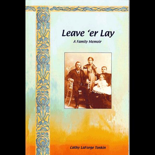 Leave-'er-Lay