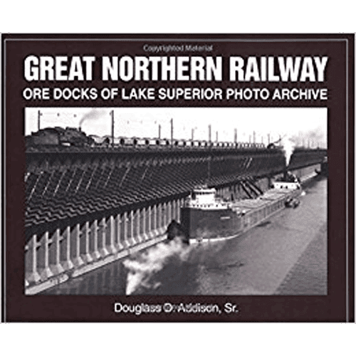 Great Northern Railway - Ore Docks of Lake Superior Photo Archive - Douglas O. Addison, Sr. - Douglas County Historical Society
