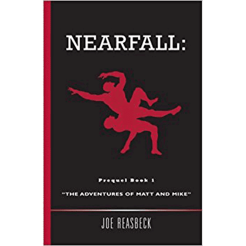 "Nearfall: ""The Adventures of Matt and Mike"" - by Joe Reasbeck - Douglas County Historical Society"