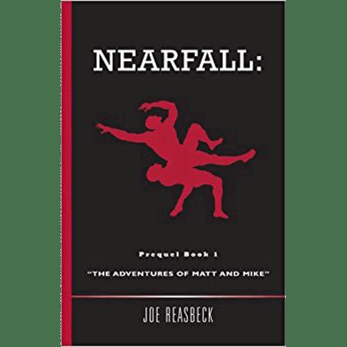 "Nearfall: ""The Adventures of Matt and Mike"" - by Joe Reasbeck - Douglas County Historical Society"