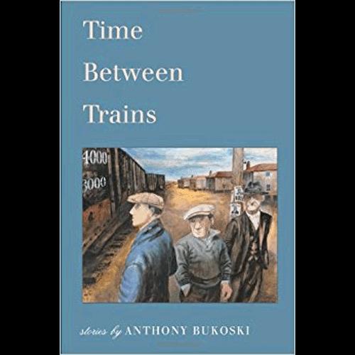 Time Between Trains | Anthony Bukoski | Douglas County Historical Society