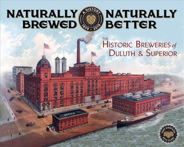 Naturally Brewed – Historic Breweries of Duluth & Superior